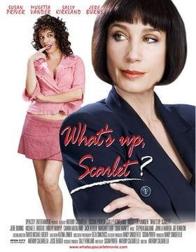 What's Up, Scarlet?                                  (2005)