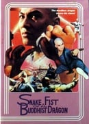 Snake Fist of the Buddhist Dragon