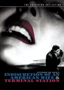 Indiscretion of an American Wife / Terminal Station - Criterion Collection