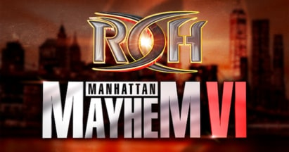 ROH Manhattan Mayhem VI