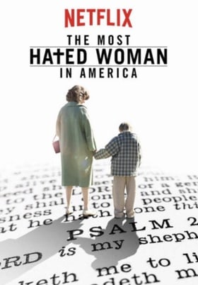 The Most Hated Woman in America                                  (2017)