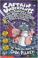 Captain Underpants and the Invasion of the Incredibly Naughty Cafeteria Ladies From Outer Space: Bk.