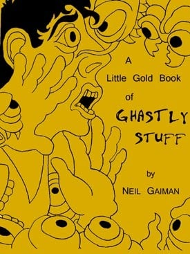 A Little Gold Book of Ghastly Stuff