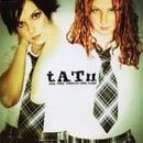 t.A.T.u.: All the Things She Said