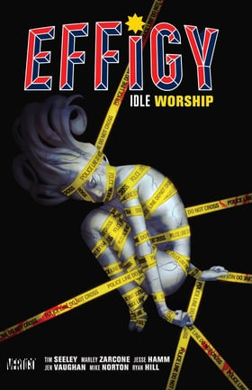 Effigy Vol. 1: Idle Worship