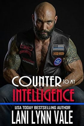 Counter To My Intelligence (The Heroes of The Dixie Wardens MC #7)