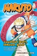 Naruto: Innocent Heart, Demonic Blood