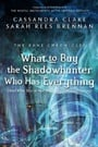 What to Buy the Shadowhunter Who Has Everything (The Bane Chronicles #8)