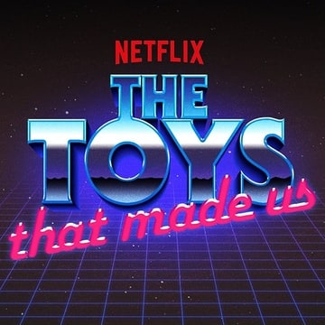 The Toys That Made Us                                  (2017- )