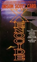 Xenocide: Number 3 in series (Ender Saga)