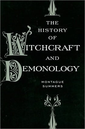 History of Witchcraft and Demonology, The [Hardcover]
