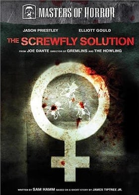 Masters of Horror: The Screwfly Solution (Joe Dante)