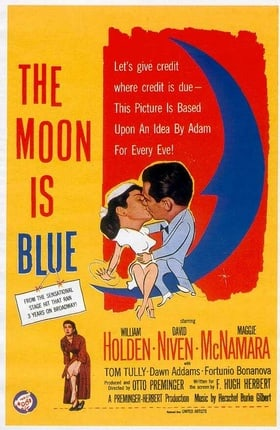 The Moon Is Blue                                  (1953)