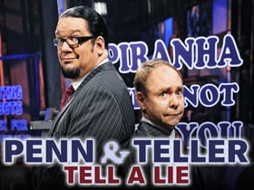 Penn  Teller Tell a Lie