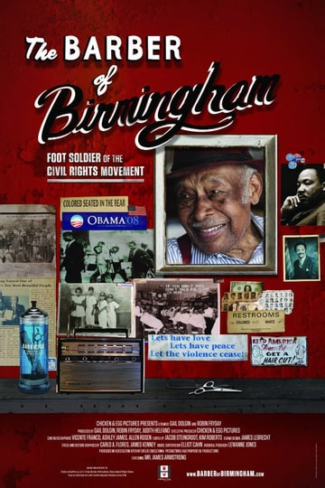 The Barber of Birmingham: Foot Soldier of the Civil Rights Movement
