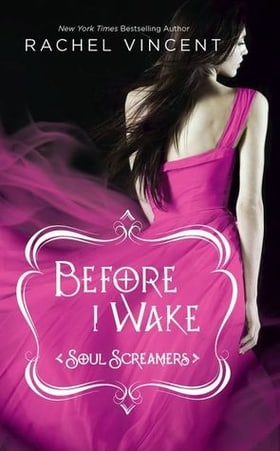Before I Wake (Soul Screamers, Book 6)
