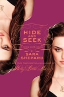 Hide and Seek (The Lying Game, Book 4)