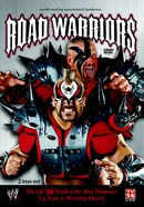 Road Warriors: The Life and Death of Wrestling