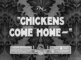 Chickens Come Home-
