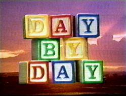 Day by Day                                  (1988-1989)