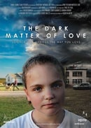 The Dark Matter of Love