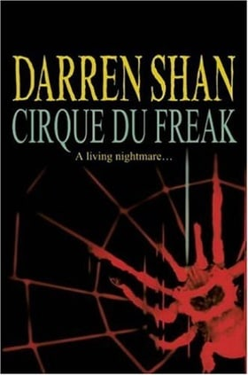 Cirque Du Freak (The Saga of Darren Shan Book 1)