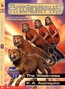 Animorphs #37: The Weakness