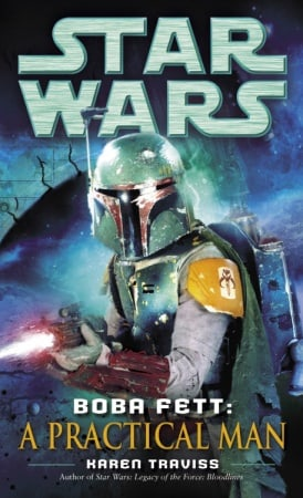 Star Wars: Boba Fett: A Practical Man
