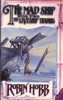 The Liveship Traders (2) - The Mad Ship