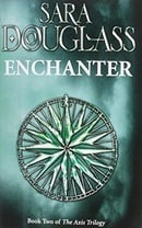 Enchanter: Book Two of the Axis Trilogy