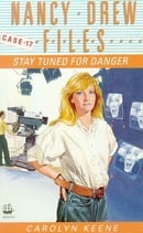 Stay Tuned for Danger (Nancy Drew Files)