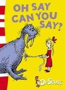 Oh Say Can You Say?: Green Back Book (Dr Seuss - Green Back Book)