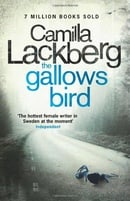 The Gallows Bird (Patrick Hedstrom and Erica Falck, Book 4) (Patrik Hedstrom 4)