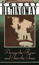 Across the River and into the Trees (Scribner Classic)