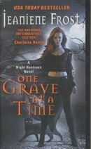 One Grave at a Time (Night Huntress, Book 6)
