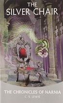 The Silver Chair (The Chronicles of Narnia, Book 4)