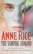 The Vampire Armand (Vampire Chronicles #6)