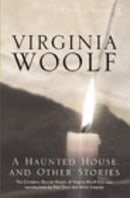 A Haunted House: The Complete Shorter Fiction: The Complete Shorter Fiction of Virginia Woolf (Vinta