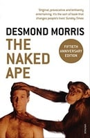 The Naked Ape: A Zoologist