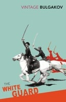 The White Guard (Vintage Classics)
