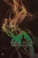 Perfume: The Story of a Murderer (International Writers)