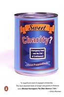 Sweet Charity?: Emergency Food and the End of Entitlement