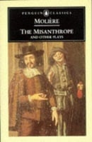 The Misanthrope and Other Plays (Penguin Classics) The Misanthrope - The Sicilian or Love the Painte