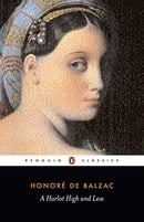 A Harlot High and Low: (Splendeurs Et Miseres Des Courtisanes) (Classics)