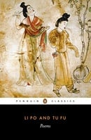 Li Po and Tu Fu: Poems Selected and Translated with an Introduction and Notes (Penguin Classics)