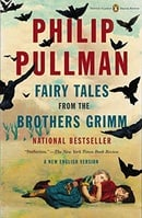 Fairy Tales from the Brothers Grimm: A New English Version (Penguin Classics Deluxe Edition) (Pengui