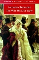 The Way We Live Now (Oxford World