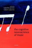 The Cognitive Neuroscience of Music