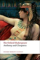 The Oxford Shakespeare: Anthony and Cleopatra (Oxford World