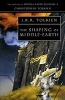 The Shaping of Middle-Earth (History of Middle-Earth IV )